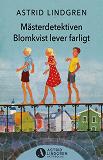 Cover for Mästerdetektiven Blomkvist lever farligt