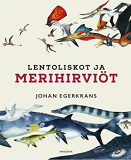Cover for Lentoliskot ja merihirviöt