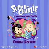 Cover for Super-Charlie och flamingokatastrofen