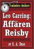 Cover for 5-minuters deckare. Leo Carring: Affären Reisby. Återutgivning av text från 1921