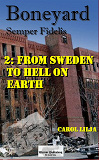 Cover for Boneyard 2 From Sweden to Hell on earth