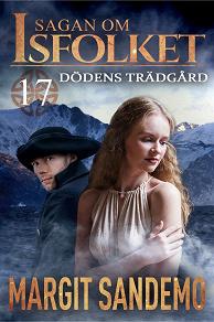 Cover for Dödens trädgård: Sagan om Isfolket 17