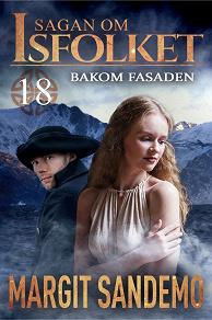 Cover for Bakom fasaden: Sagan om Isfolket 18