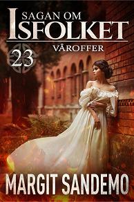 Cover for Våroffer: Sagan om Isfolket 23