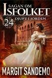 Cover for Djupt i jorden: Sagan om Isfolket 24