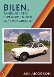 Cover for Bilen, tandläkaren, direktrisen och grävmaskinisten