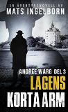 Cover for Lagens korta arm - Andrée Warg Del 3