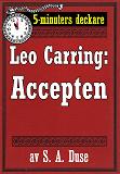 Cover for 5-minuters deckare. Leo Carring: Accepten. Kriminalberättelse. Återutgivning av text från 1930