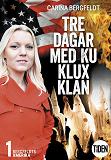 Cover for Tre dagar med Ku Klux Klan 1