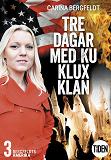 Cover for Tre dagar med Ku Klux Klan 3