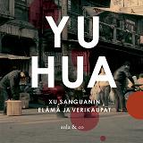 Cover for Xu Sanguanin elämä ja verikaupat