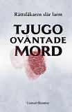 Cover for Tjugo oväntade mord - rättsläkaren slår larm