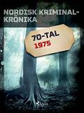 Cover for Nordisk kriminalkrönika 1975