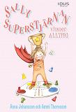 Cover for Sally Superstjärnan vinner alltid!
