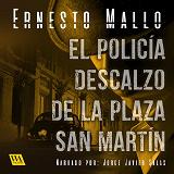 Cover for El policía descalzo de la Plaza San Martín
