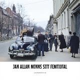 Cover for Jan Allan minns sitt femtiotal