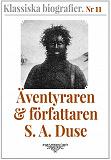 Cover for Klassiska biografier 11: Äventyraren S. A. Duse – Återutgivning av text från 1931