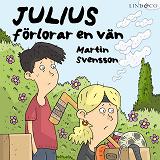 Cover for Julius förlorar en vän