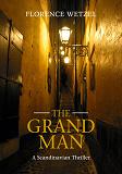 Cover for The Grand Man: A Scandinavian Thriller