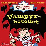 Cover for Vampyrhotellet : När rum 16 blev Draculas slott.