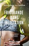 Cover for Frigörande dans meditation