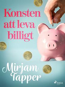 Cover for Konsten att leva billigt