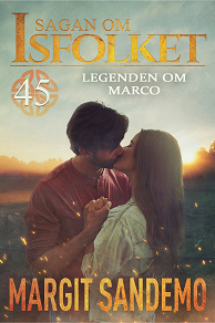 Cover for Legenden om Marco: Sagan om Isfolket 45