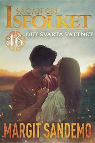 Cover for Det svarta vattnet: Sagan om Isfolket 46