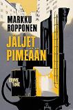 Cover for Jäljet pimeään