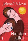 Cover for Naisten aika