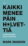 Cover for Kaikki menee päin h*lvettiä