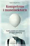 Cover for Kompetens i museisektorn