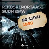 Cover for Rikosreportaasi Suomesta 1998