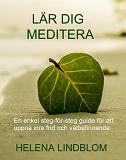 Cover for Lär dig Meditera; en enkel steg-för-steg guide för att uppnå inre frid och välbefinnande