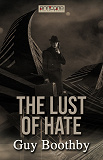 Cover for The Lust of Hate