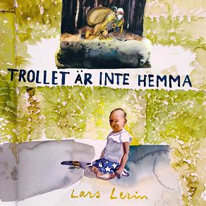 Cover for Trollet är inte hemma