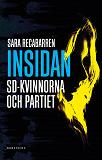 Cover for Insidan : SD-kvinnorna och partiet