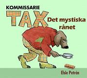 Cover for Kommissarie Tax - Det mystiska rånet