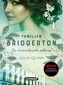 Cover for Familjen Bridgerton. En annorlunda allians