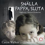 Cover for Snälla pappa, sluta