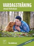 Cover for Vardagsträning med klicker