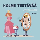 Cover for Pikku Kakkosen iltasatu: Kolme tehtävää