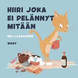 Cover for Pikku kakkosen iltasatu: Hiiri joka ei pelännyt mitään