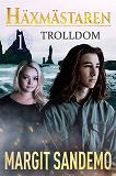 Cover for Trolldom: Häxmästaren 1