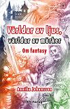 Cover for Världar av ljus,  världar av mörker
