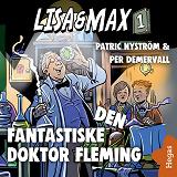 Cover for Lisa och Max 1: Den fantastiske doktor Fleming