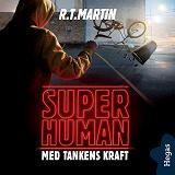 Cover for Superhuman 2: Med tankens kraft