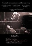 Cover for Trilogi: Buddha i Las Vegas, Göteborg är alltid någon annanstans, Tillbaka till Cold Mountain
