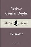 Cover for Tre gavlar (En Sherlock Holmes-novell)