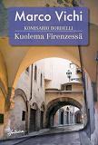 Cover for Komisario Bordelli ja kuolema Firenzessä